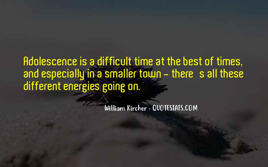 William Kircher Quotes #1805612