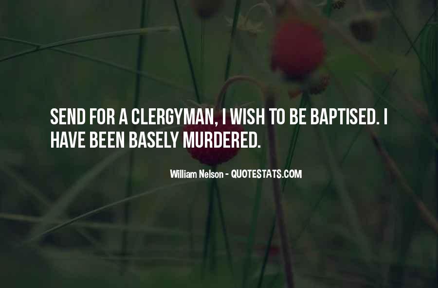 William Nelson Quotes #1221198