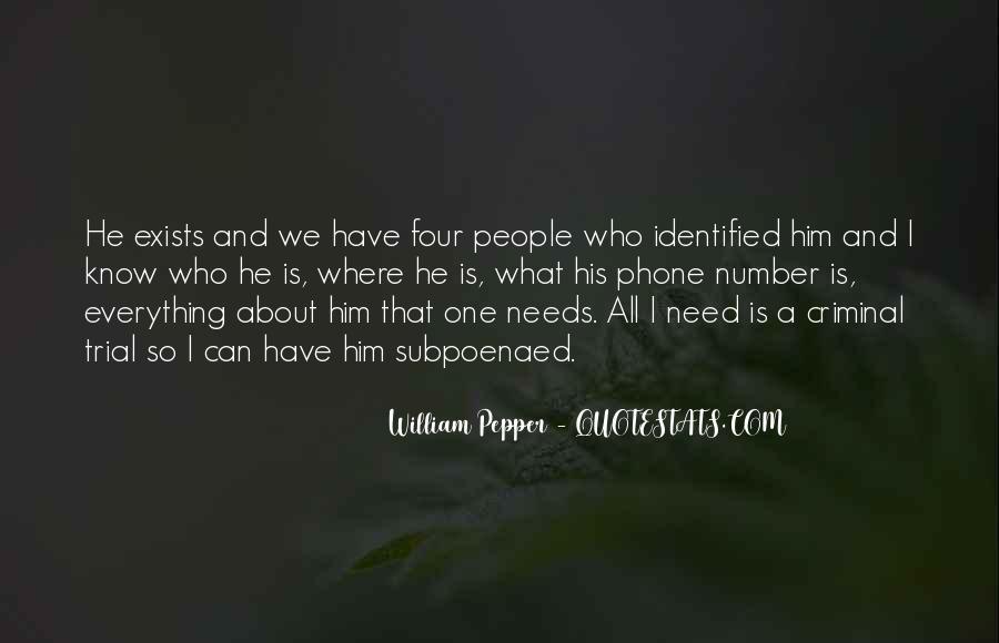 William Pepper Quotes #1399503