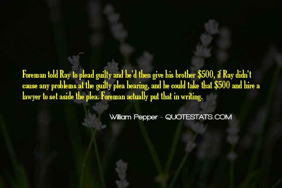 William Pepper Quotes #1840180