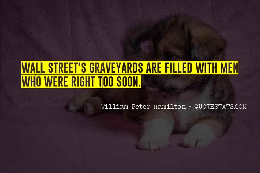William Peter Hamilton Quotes #1862772