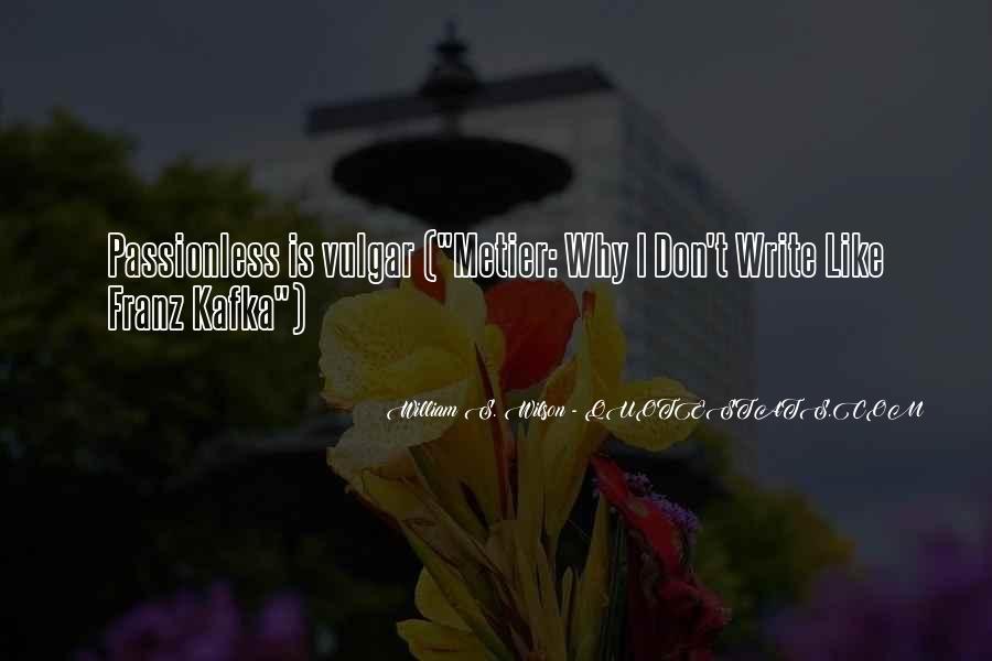 William S. Wilson Quotes #1347867