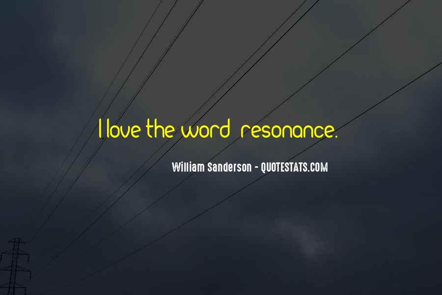William Sanderson Quotes #1155857