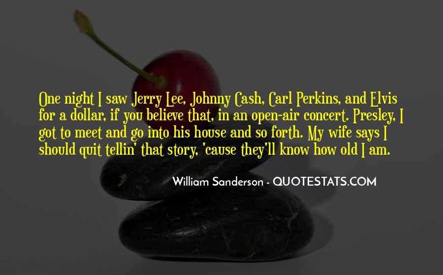 William Sanderson Quotes #1293935