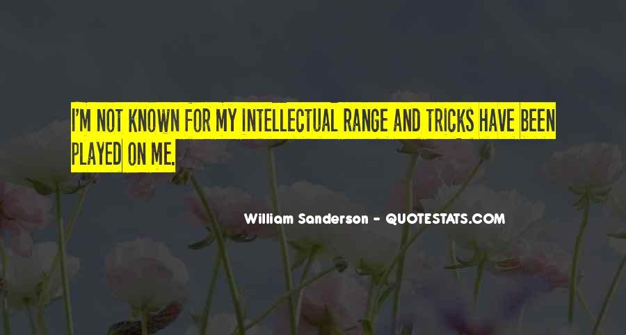William Sanderson Quotes #17277
