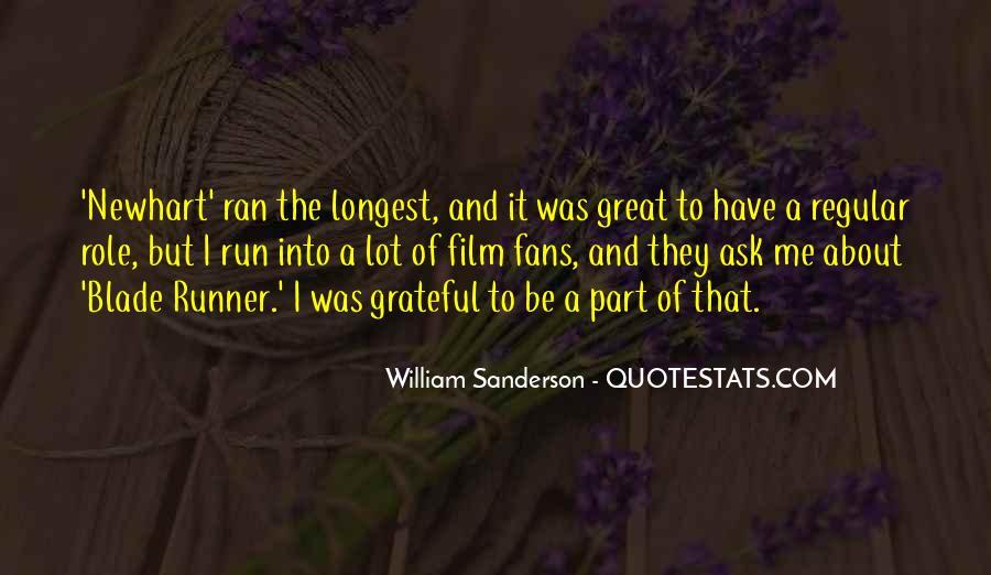 William Sanderson Quotes #209167