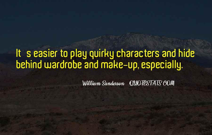 William Sanderson Quotes #479545