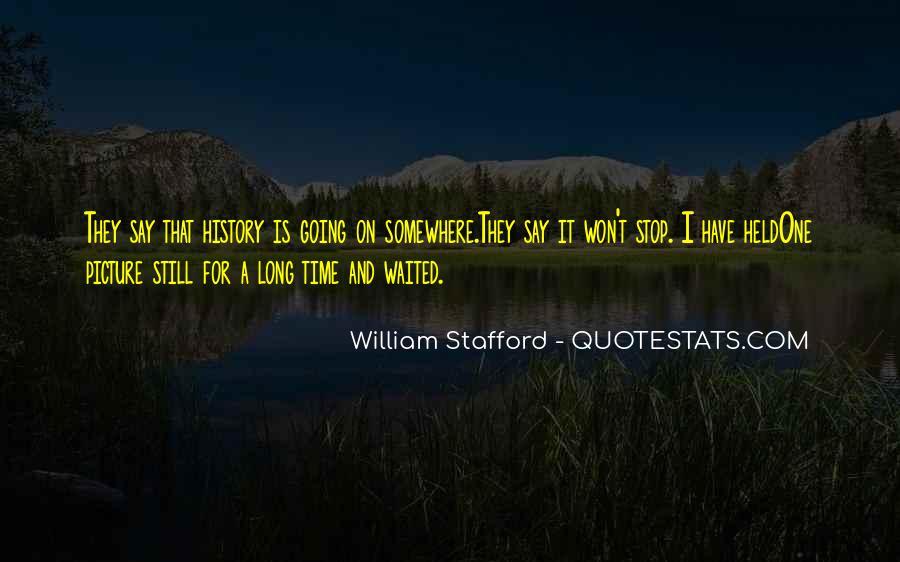 William Stafford Quotes #1066405
