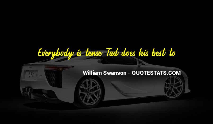William Swanson Quotes #392870