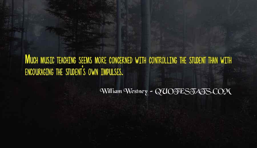William Westney Quotes #1853052