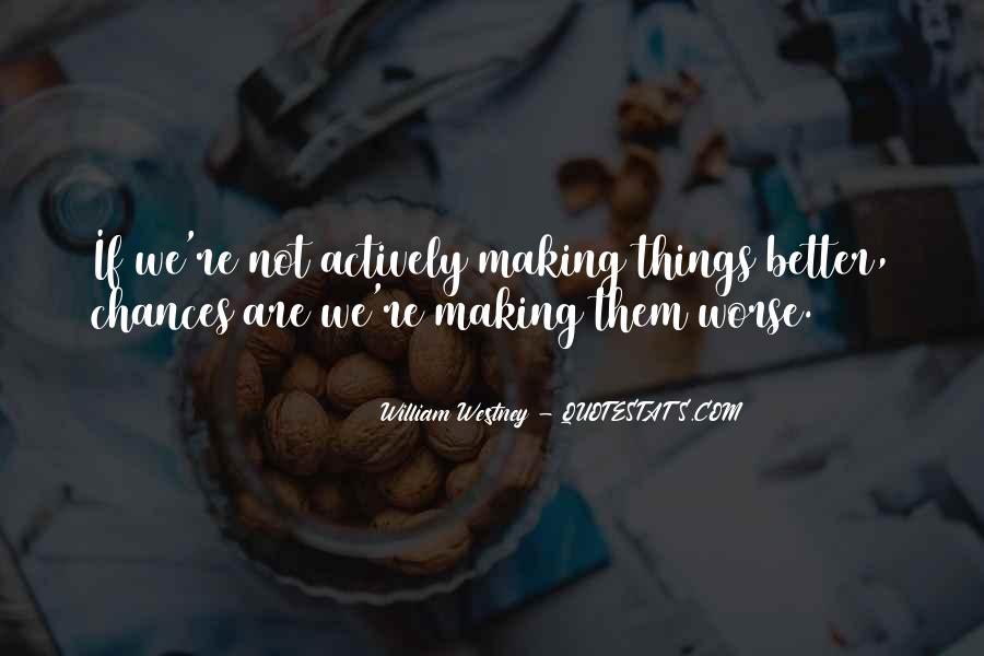William Westney Quotes #942993