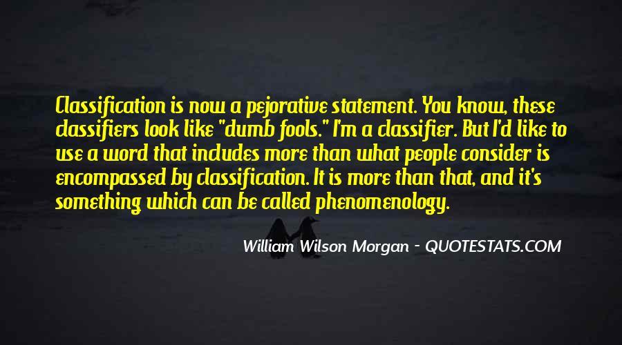 William Wilson Morgan Quotes #1237692