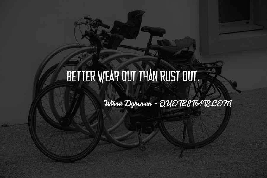 Wilma Dykeman Quotes #545786