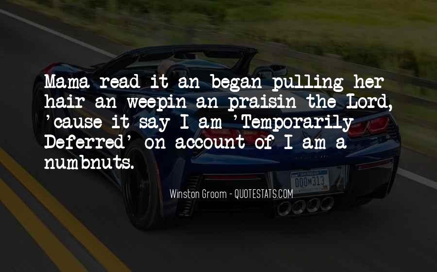 Winston Groom Quotes #1015228