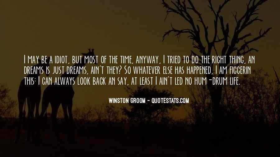 Winston Groom Quotes #1231048