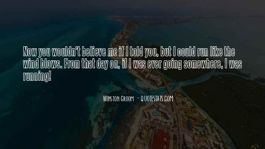 Winston Groom Quotes #1490910