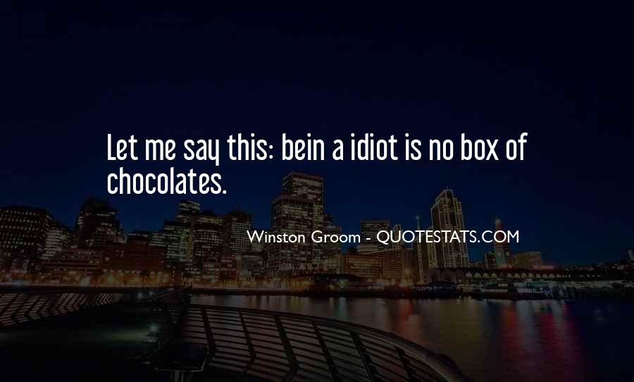Winston Groom Quotes #1509730