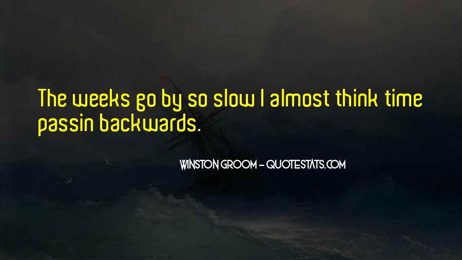 Winston Groom Quotes #1618069