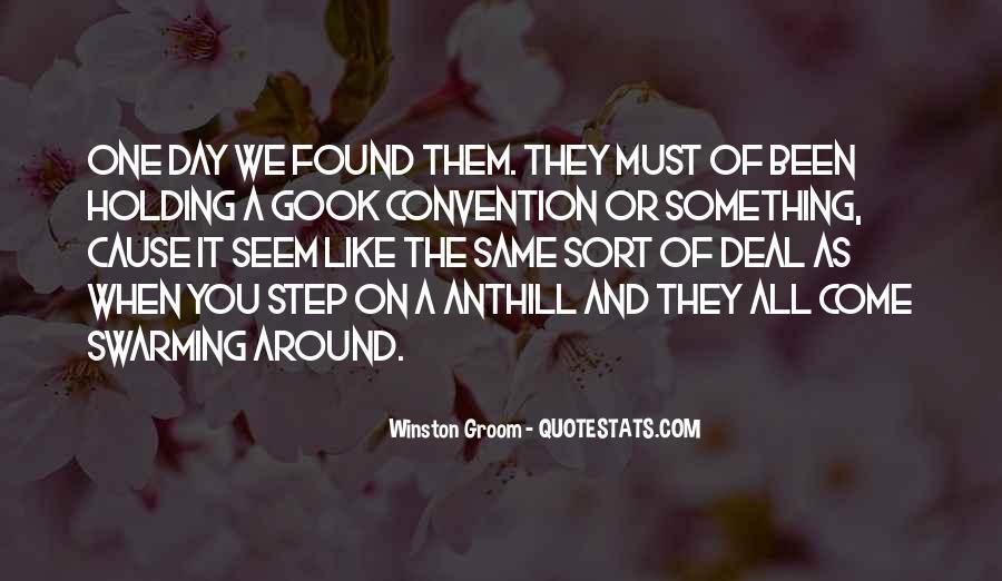 Winston Groom Quotes #1626262