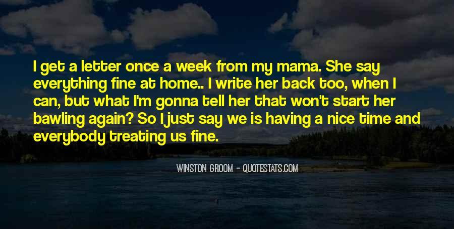 Winston Groom Quotes #1832057