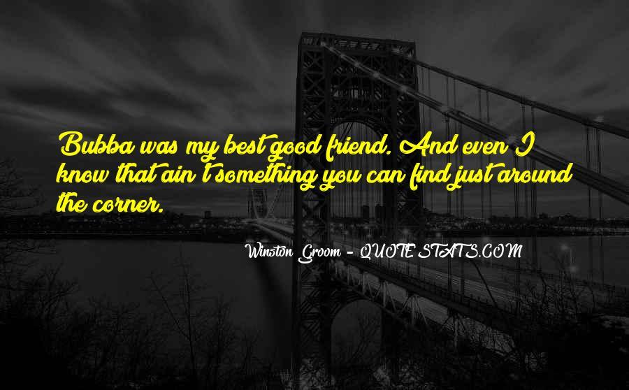 Winston Groom Quotes #247715