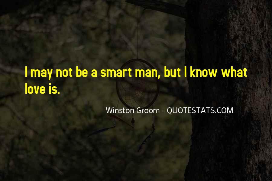 Winston Groom Quotes #3291