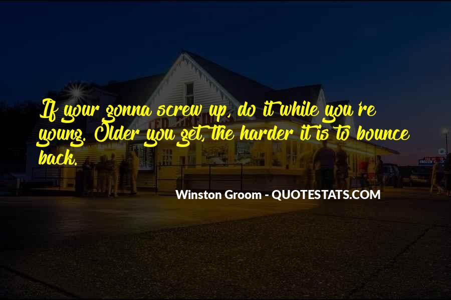 Winston Groom Quotes #560769