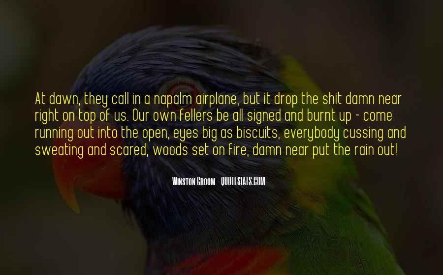 Winston Groom Quotes #682051