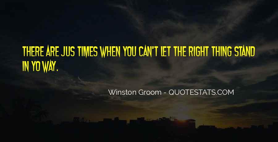 Winston Groom Quotes #780801