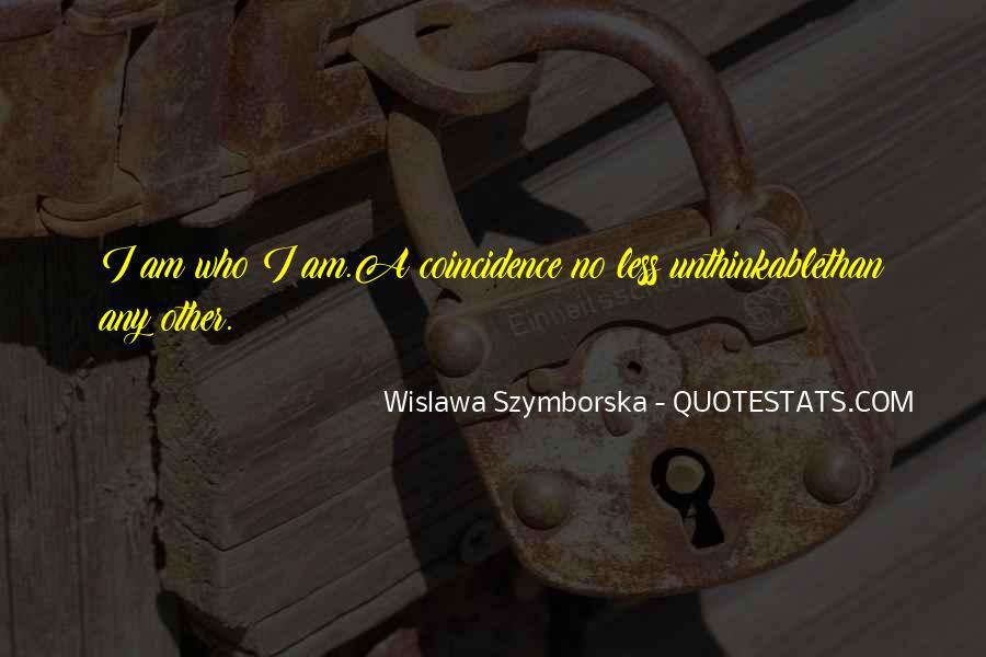 Wislawa Szymborska Quotes #1174127