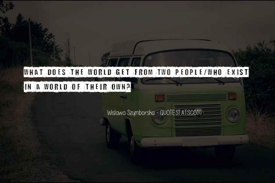 Wislawa Szymborska Quotes #1256874