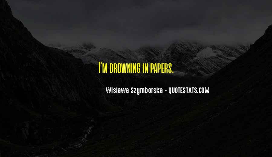 Wislawa Szymborska Quotes #1539907