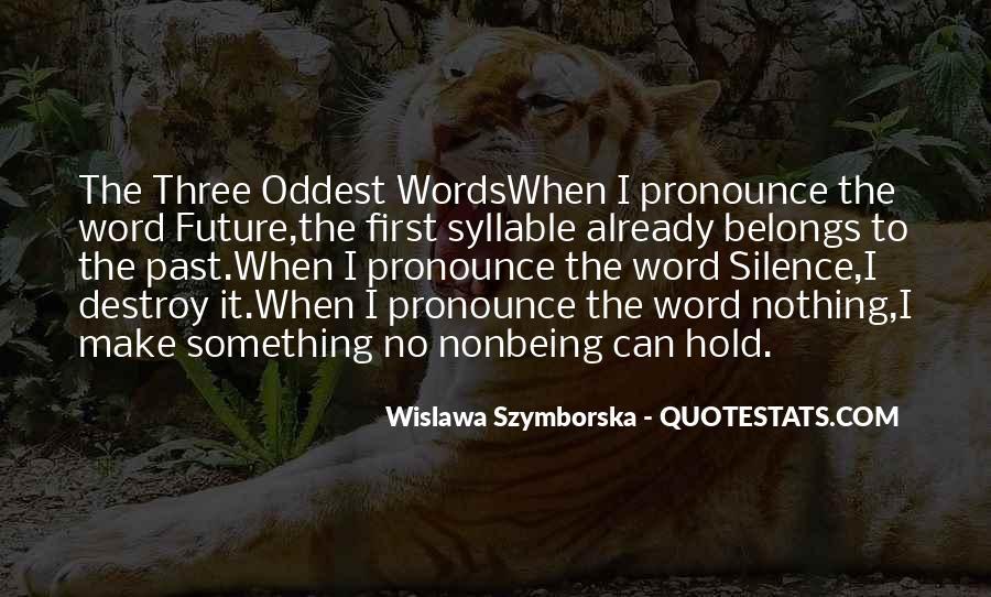 Wislawa Szymborska Quotes #769304