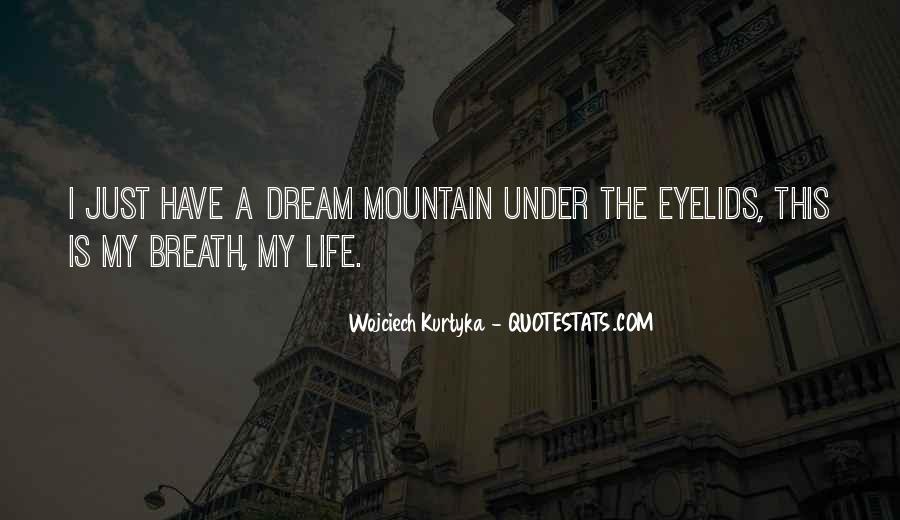 Wojciech Kurtyka Quotes #1459726