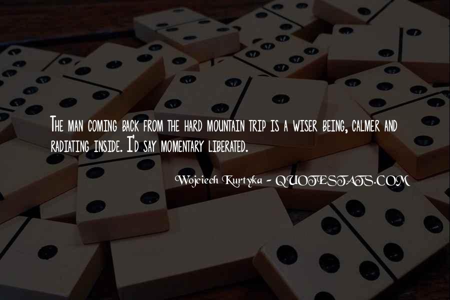 Wojciech Kurtyka Quotes #944706