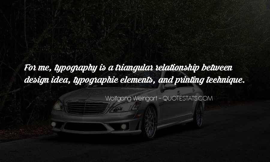 Wolfgang Weingart Quotes #403323