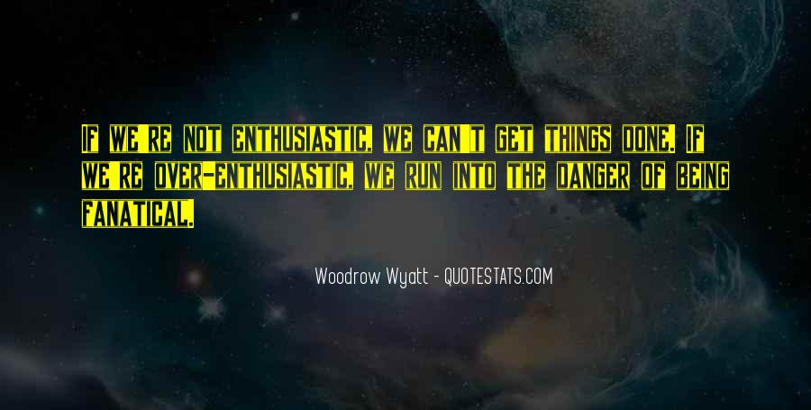 Woodrow Wyatt Quotes #1453683