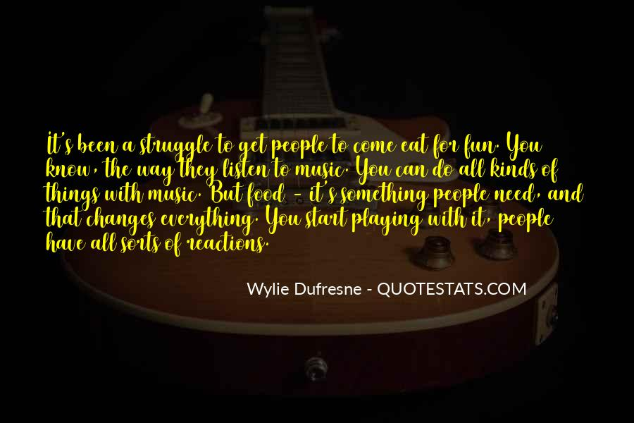 Wylie Dufresne Quotes #1019813