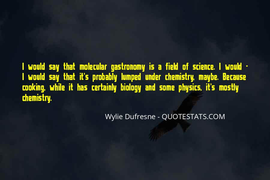 Wylie Dufresne Quotes #1098507