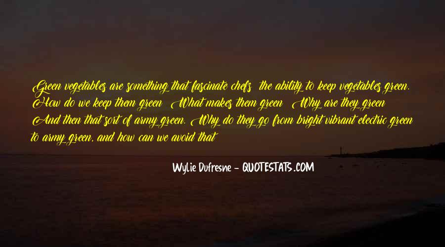Wylie Dufresne Quotes #1630501