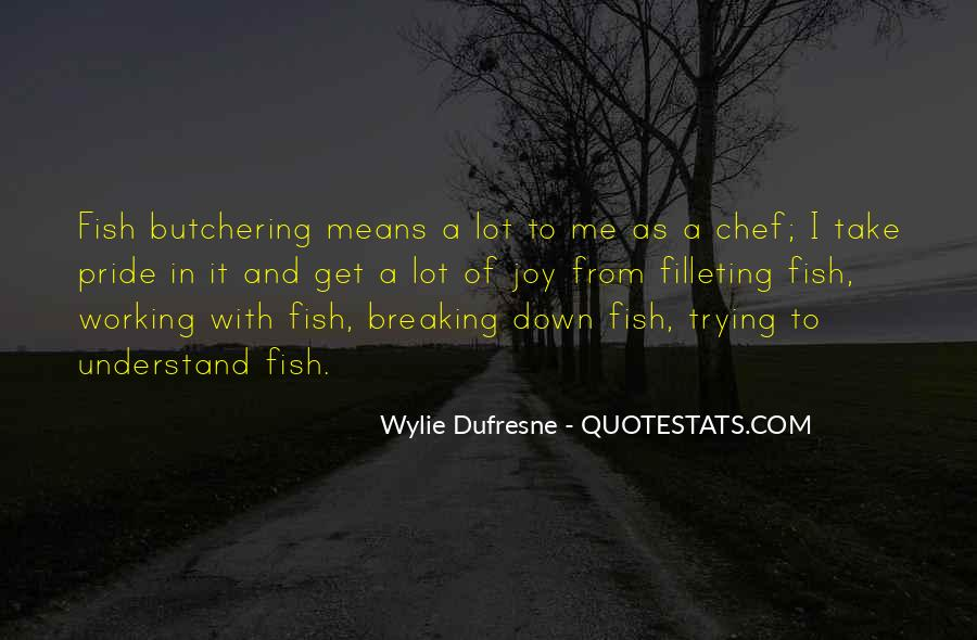 Wylie Dufresne Quotes #1677879