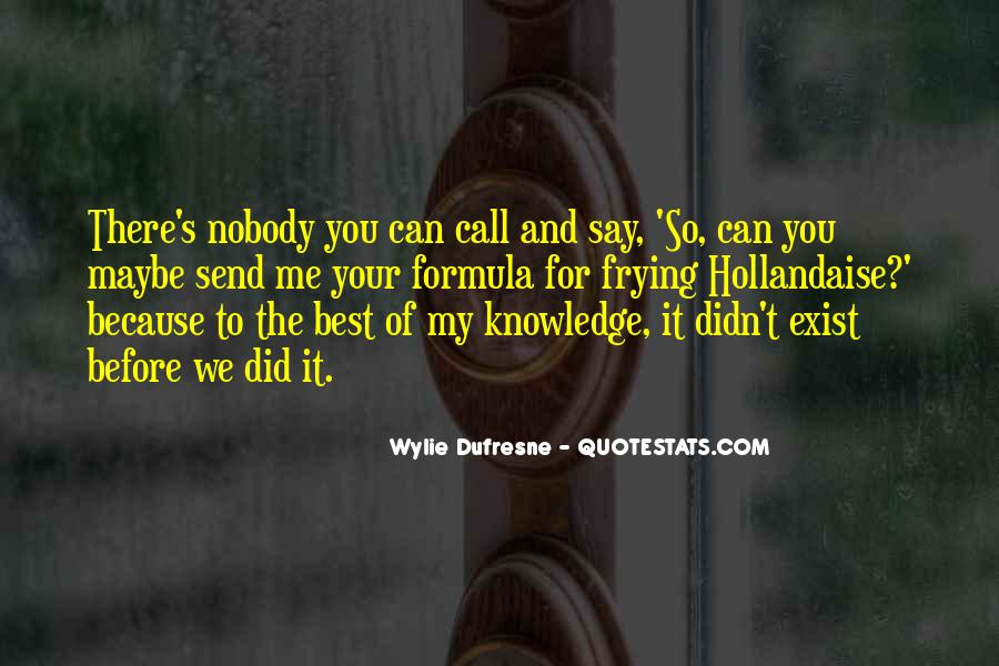 Wylie Dufresne Quotes #176367