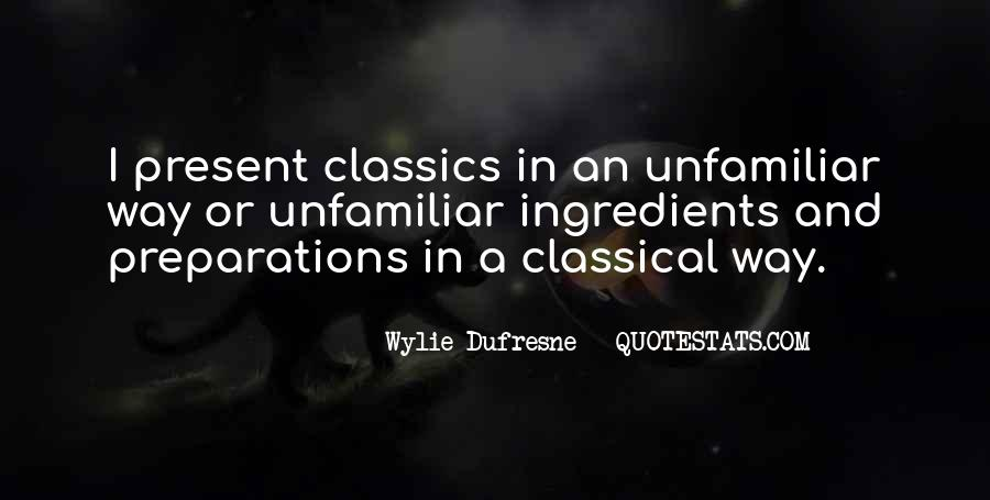 Wylie Dufresne Quotes #1808114