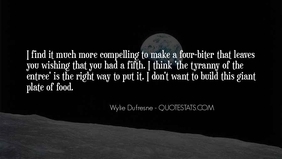 Wylie Dufresne Quotes #1815180