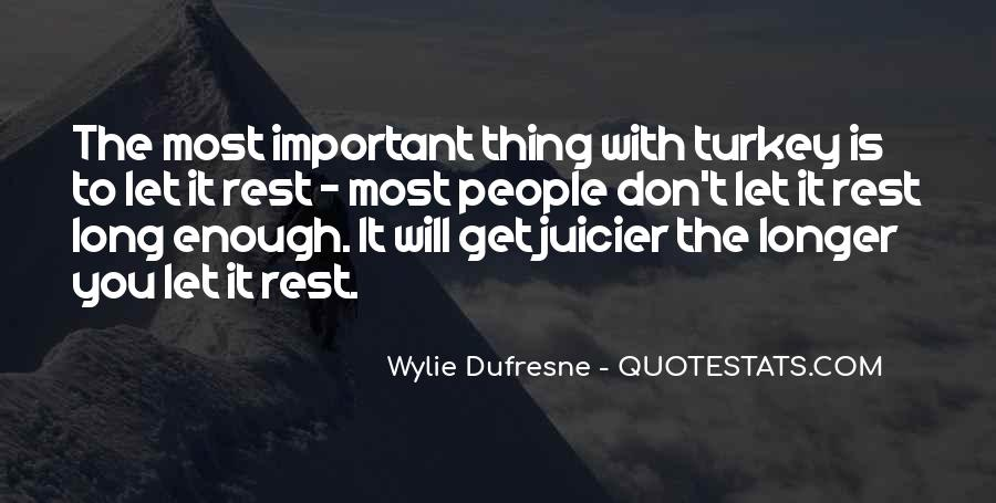 Wylie Dufresne Quotes #322574