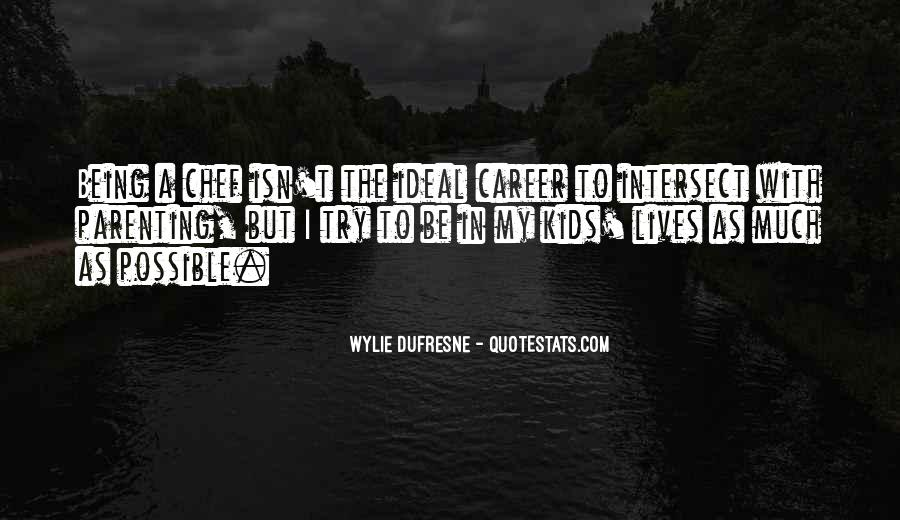 Wylie Dufresne Quotes #3302