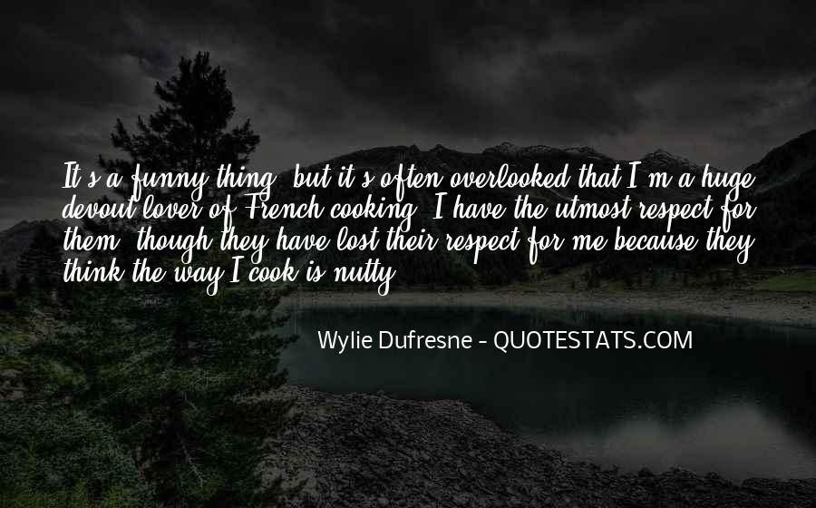Wylie Dufresne Quotes #414884