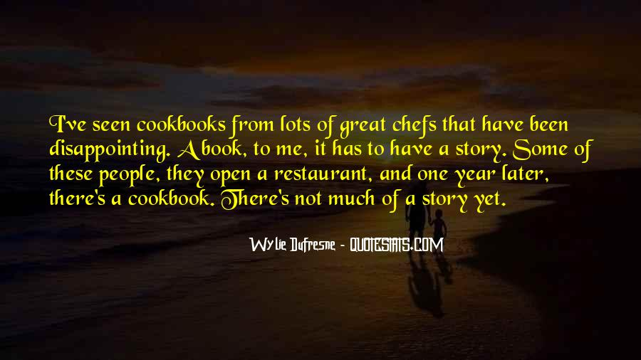 Wylie Dufresne Quotes #618985