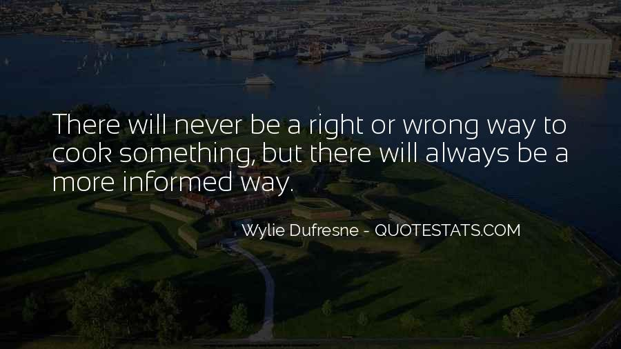 Wylie Dufresne Quotes #629472