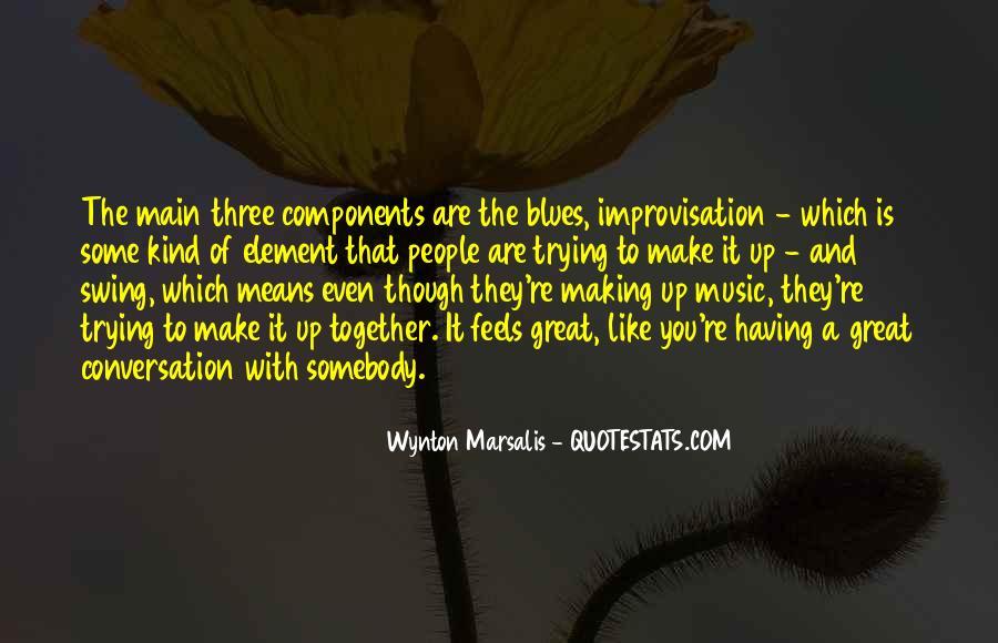 Wynton Marsalis Quotes #1247146